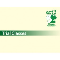 ACT 3 Drama Academy - 2018: Term 1 Trial Classes